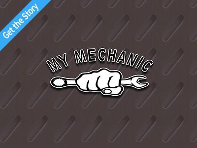 My Mechanic Story
